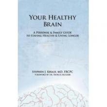Book cover for Your Healthy Brain: A Personal and Family Guide to Staying Healthy and Living Longer